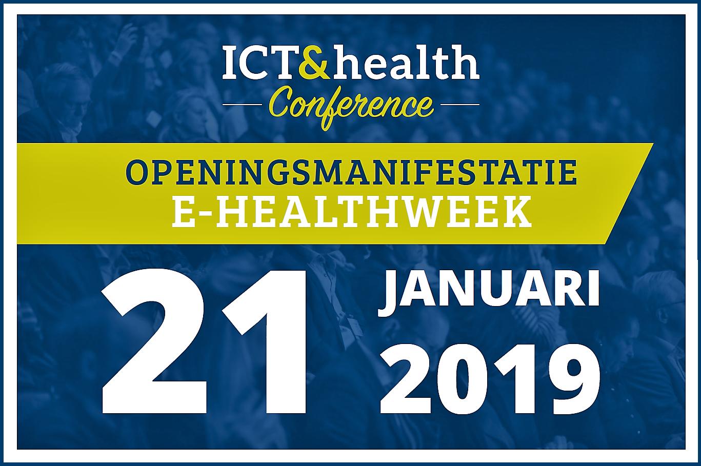 openingsmanifestatie E-healthweek 2019 ICT&health e-health zorg