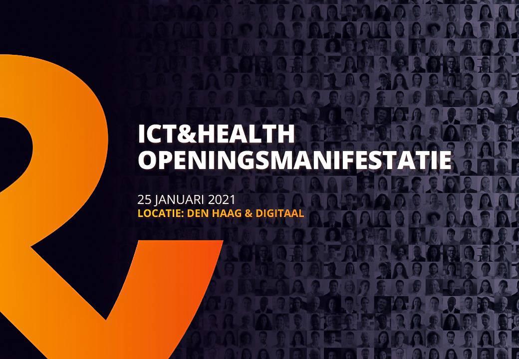 ICT&health Openingsmanifestatie 2021, e-ehaleth, digitale zorg, zorgestafette, VWS